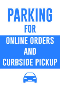 Parking for Curbside Pickup Sign